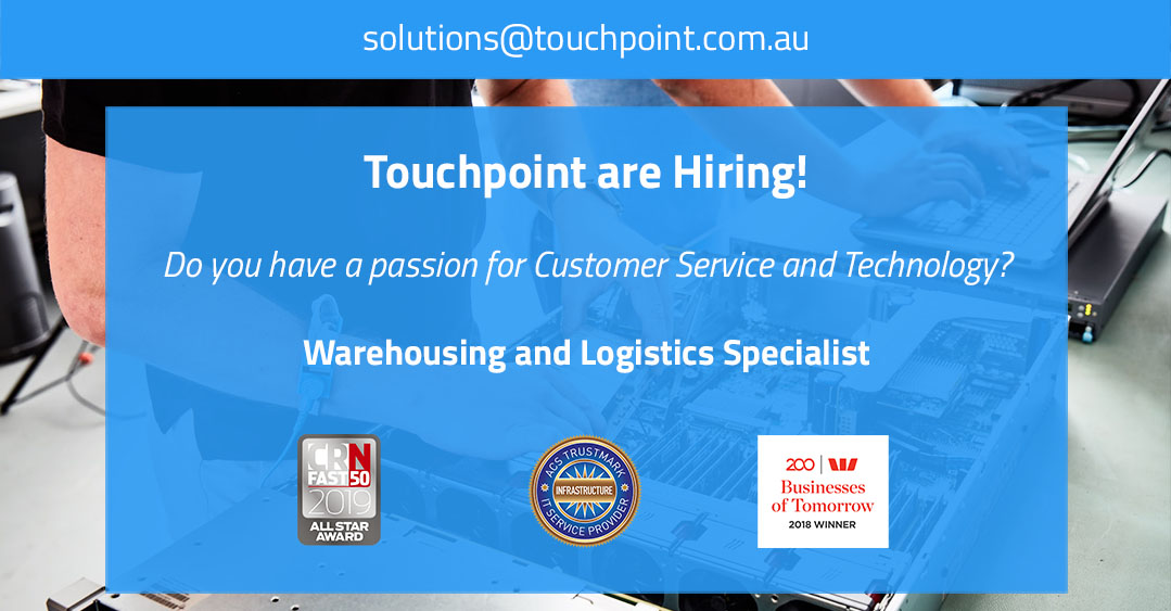 Touchpoint is Hiring – Warehousing and Logistics Specialist