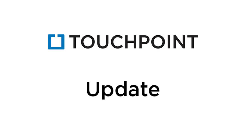 Touchpoint Covid Update